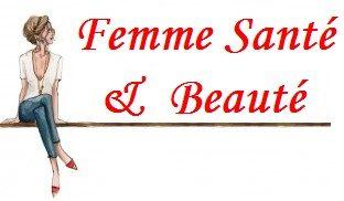 Blog  Femme santé et  beauté